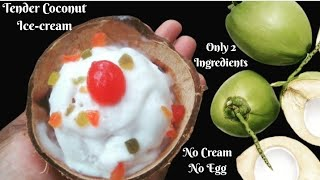 Tender Coconut Ice-cream Only 2 Ingredients without Fresh Cream and Eggless