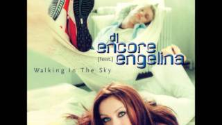 DJ Encore - Walking In The Sky (Original Extended)