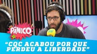 CQC acabou por que perdeu a liberdade critica Rafinha Bastos