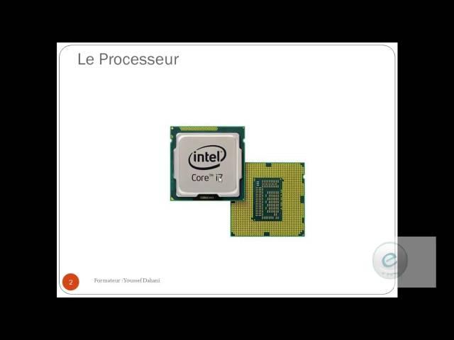 Les Composants de l'ordinateur 2 : Processeur