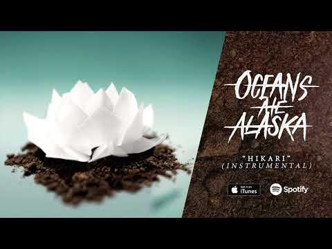Oceans Ate Alaska - Hikari (Instrumental)