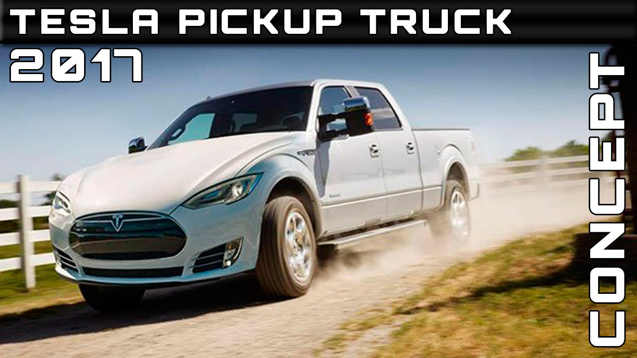 2017 Tesla Pickup Truck Concept Review Rendered Price Specs Release Date