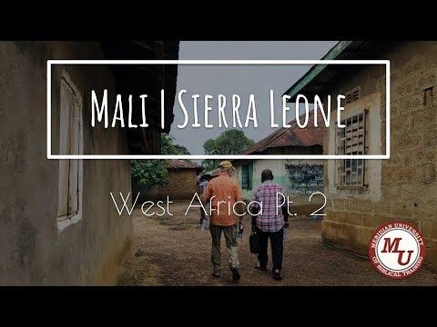 Mali & Sierra Leone - West Africa Pt  2 - Meridian University