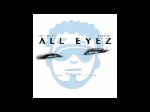 The Game  - All Eyez ft Jeremih & Zulu Faz (Zulu Faz #WarmUpMix)