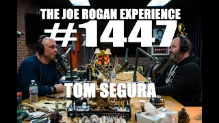 Joe Rogan Experience #1447 - Tom Segura