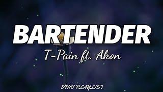 Download T-Pain - Bartender ft.Akon (Lyrics)🎶