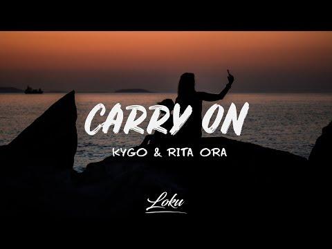 Kygo, Rita Ora - Carry On (Lyrics)