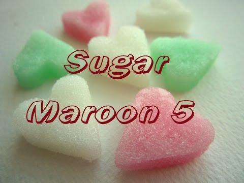 (Lyrics) Sugar - Maroon 5