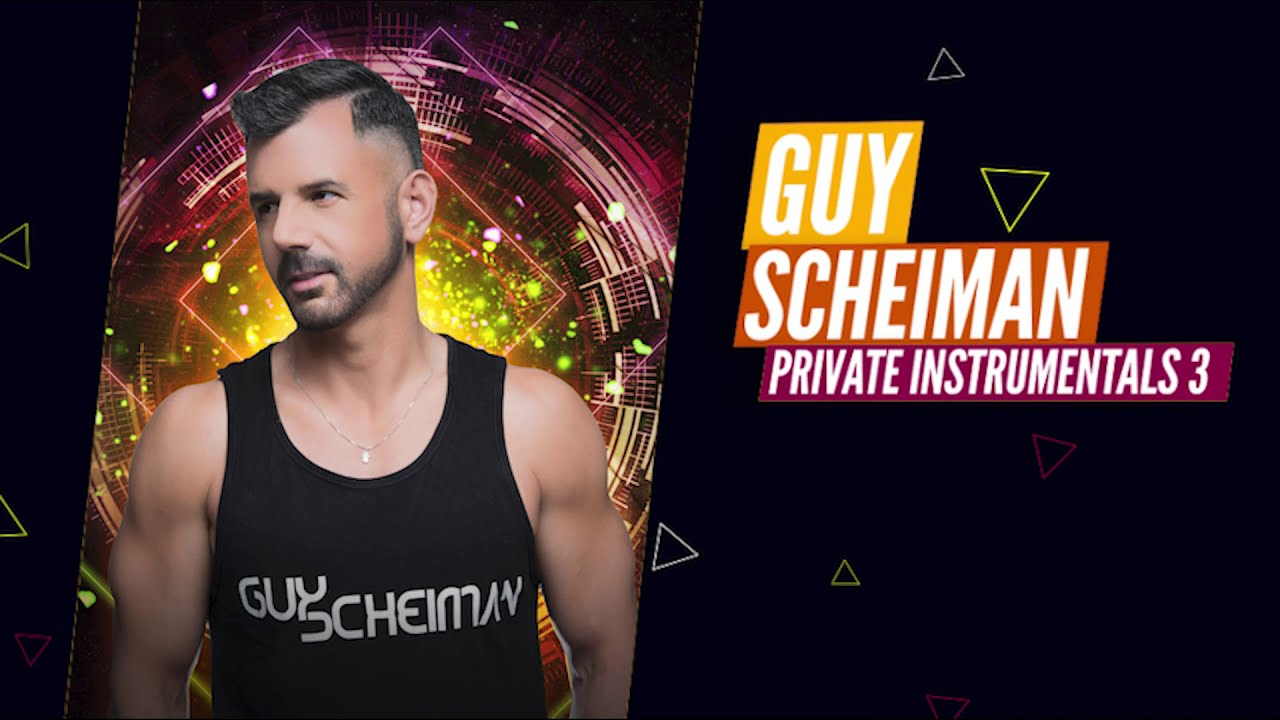 WORLDWIDE RELEASE - GUY SCHEIMAN PRIVTAE INSTRUMENTALS 3