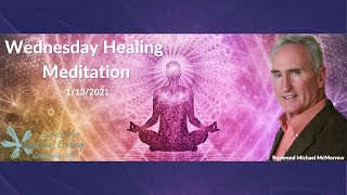 Wednesday Healing Meditation 1/13/2020 with Reverend Michael McMorrow
