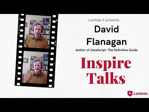 Lambda X InspireTalk: David Flanagan, Author Of JavaScript: The Definitive Guide