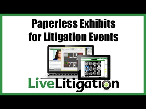 Paperless Exhibits for Litigation Events