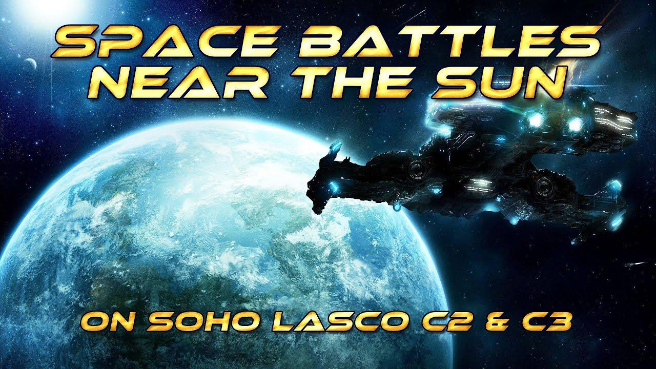 SPACE BATTLES near the SUN, on NASA Soho Lasco C2 & C3 Cams ...