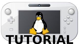 Linux (Debian) für Wii U installieren (Tutorial) [Deutsch|HD]