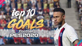 PES 2020 - TOP 10 CRAZY GOALS | HD