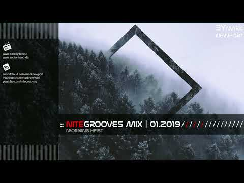 :: nitegrooves mix | Deep House, Deep Tech House, Melodic Techno  & Progressive House | 01/2019 Mp3
