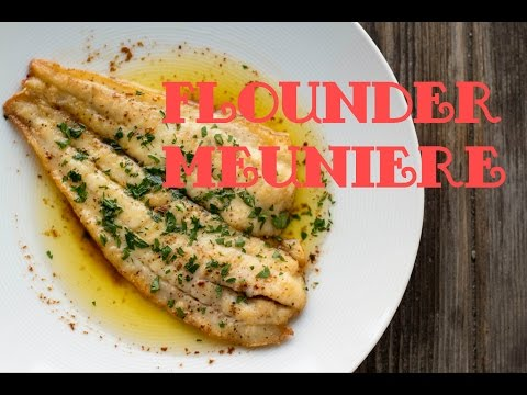 How To Cook Flounder Meunière