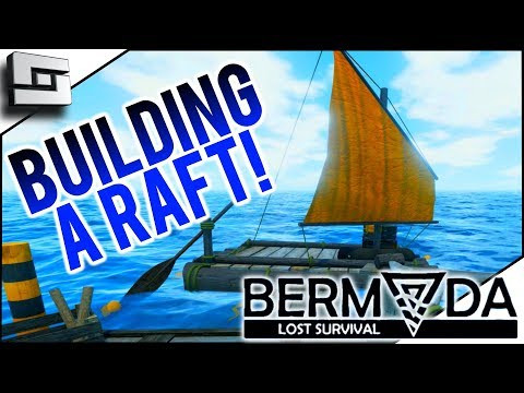 BUILDING A RAFT! Bermuda Lost Survival Gameplay E3