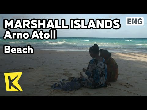 【K】Marshall Islands Travel-Arno Atoll[마셜 여행-아르노]바닷가, 섬을 지키는 사람들/Beach/Kids/Craftwork/Coconut