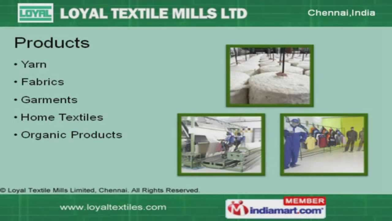 Loyal Textiles Mills Ltd - Textile Manufacturing Company India