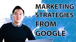 Marketing Strategies From Google