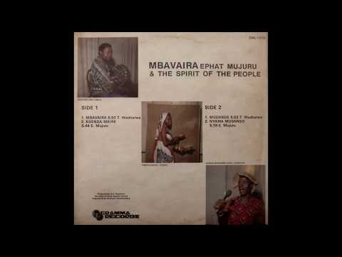 Ephat Mujuru & The Spirit Of The People - Mbavaira (Full Album)
