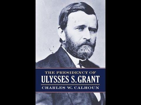 The Presidency: Ulysses S. Grant Preview