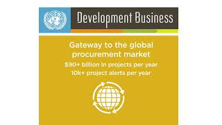 UN Development Business: Early access to contract opportunities worldwide thumbnail