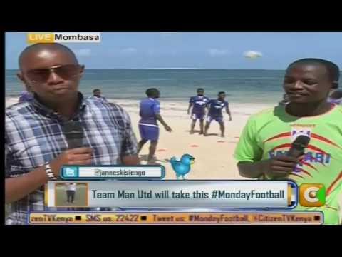 Monday Football Mombasa Edition 4th October 2016