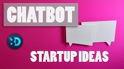 Startup Trends - How To Start a Business in the Chatbot Industry