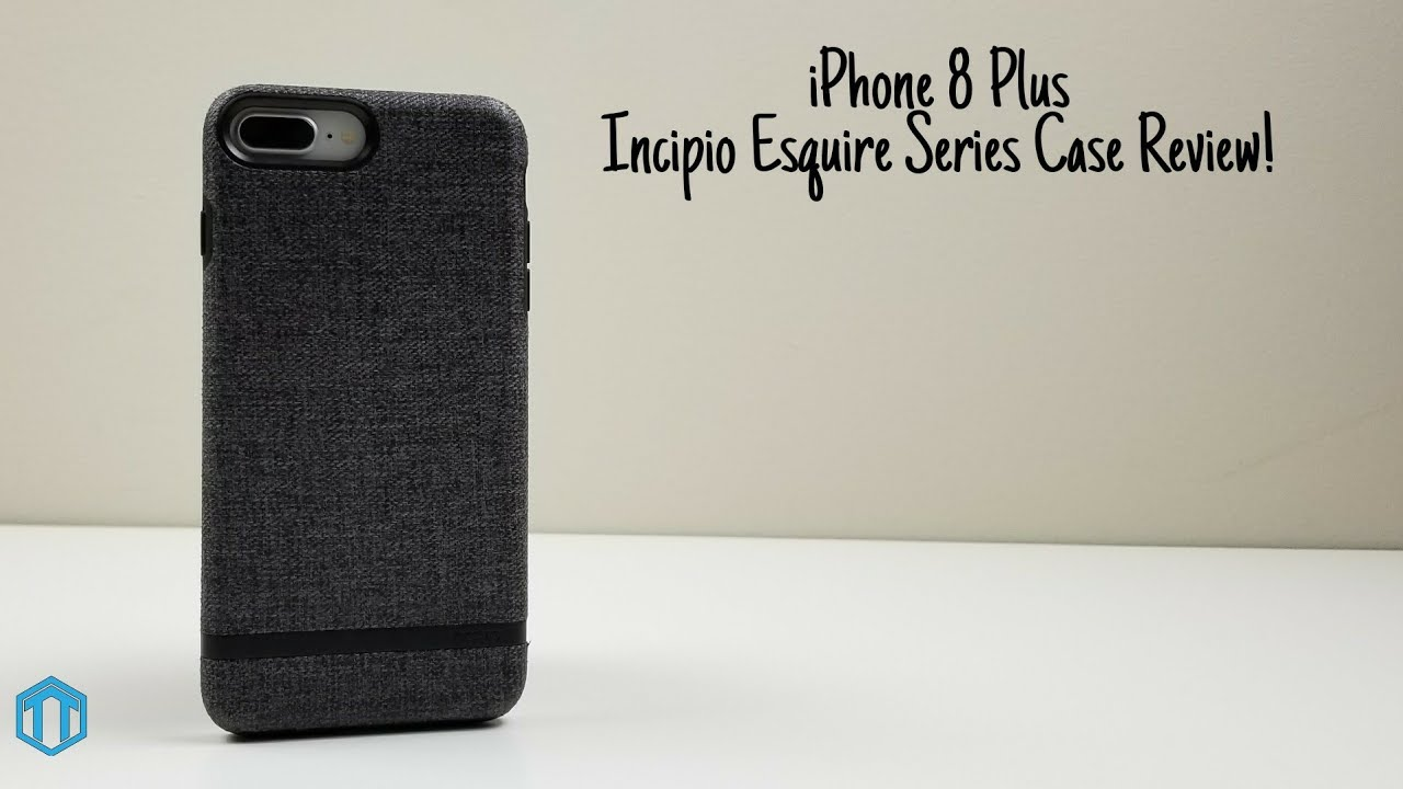 quality design 9c407 57b3f iPhone 8 Plus Incipio Esquire Series Case Review!