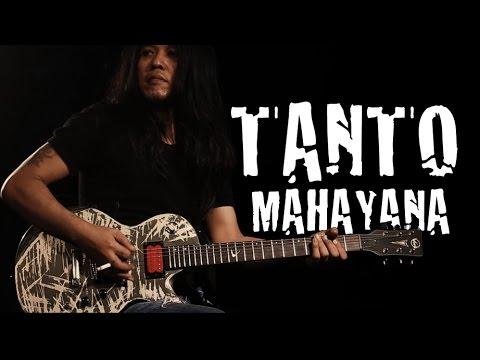 TANTO MAHAYANA : GUITAR HERO MAHAYANA BAND