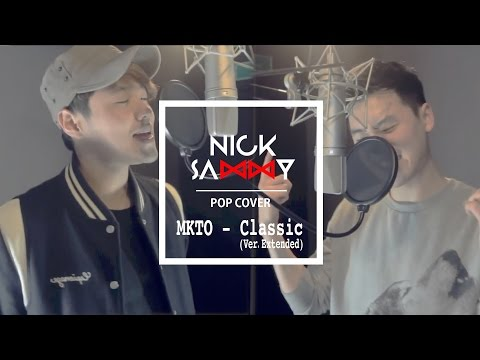 """Nick&Sammy (닉앤쌔미) - """"Classic"""" (MKTO) Cover .extended ver"""
