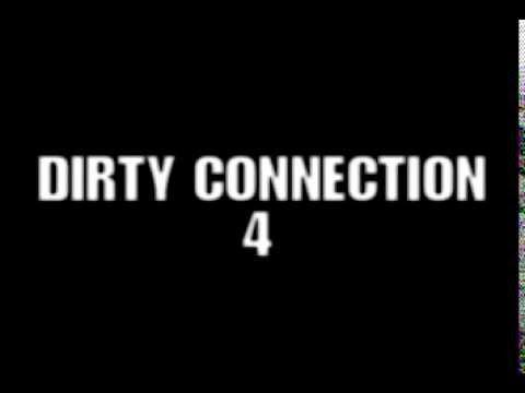 Dirty Connection 4 Teaser - Kasperi Kropsu