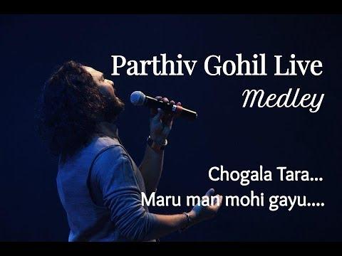 #Chogada Tara Medley | Maru Man Mohi Gayu | Parthiv Gohil Live
