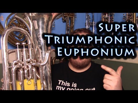 Super Triumphonic Euphonium Review (40-45 years old)
