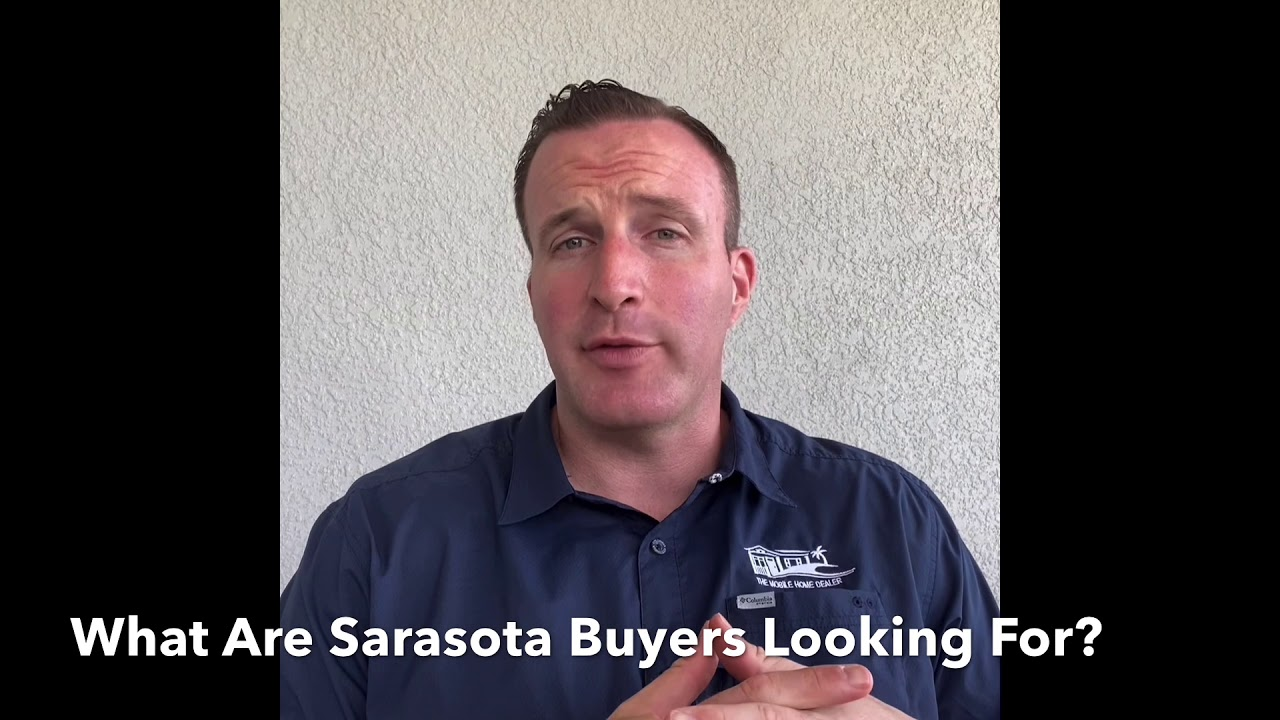 What Are Sarasota Mobile Home Buyers Looking For?