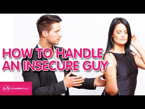 How To Handle An Insecure Guy