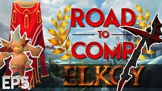 Elkoy : Road to Comp Cape : EP5 : Getting Close to MAXED (RSPS)