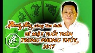 Bí Mật Phong Thủy Dành Cho Tuổi Thìn | Phong Thuỷ TV