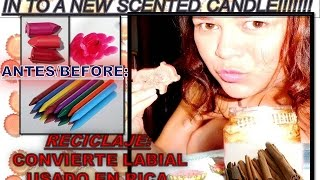 Turn Old Bad Lipstick in Scented Candle DIY,Recycle/Labial Dañado a Vela Aromática,Reciclaje Thumbnail