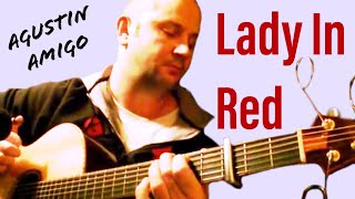 "Agustin Amigo - ""The Lady In Red"" (Chris de Burgh) - Solo Acoustic Guitar"