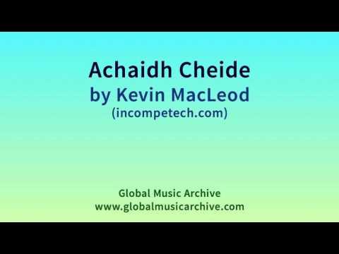 Achaidh Cheide by Kevin MacLeod 1 HOUR