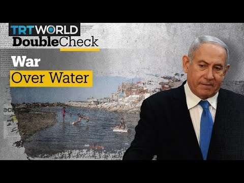 Israel's Weaponization of Water