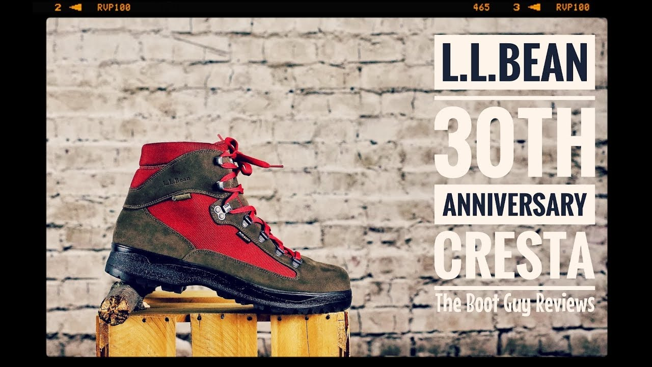 b982ae8b69b L.L.BEAN CRESTA w/Gore-Tex [ 30TH Anniversary ] [ The Boot Guy Reviews ]
