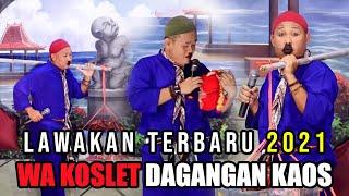 Download lagu LAWAKAN TERBARU 2021 || WA KANCIL TUKU KUTANG NING WA KOSLET