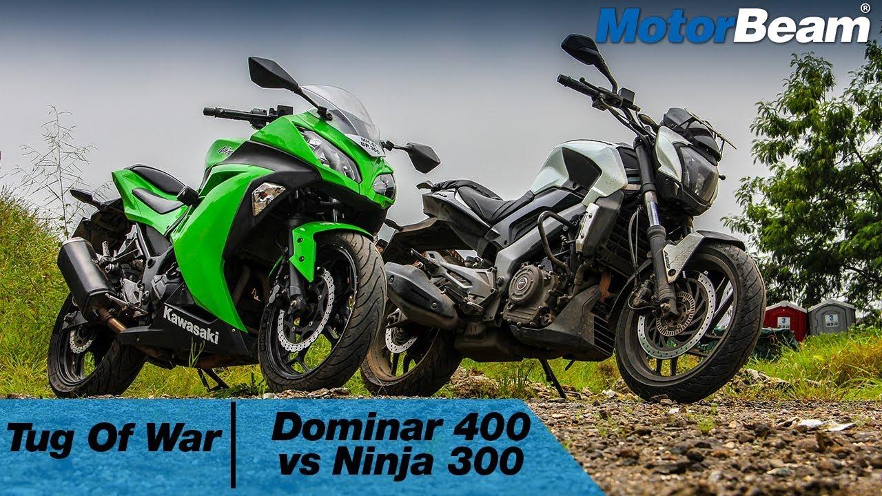 Bajaj Dominar 400 Vs Kawasaki Ninja 300 Tug Of War Motorbeam