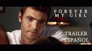 Forever My Girl - Trailer Oficial | ESPAÑOL | HD
