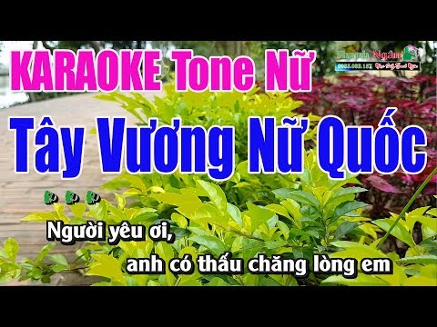 Tây Vương Nữ Quốc Karaoke | Lời Việt Bảo Ý