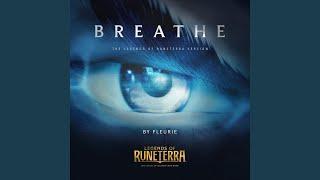 Breathe (Legends of Runeterra Version)